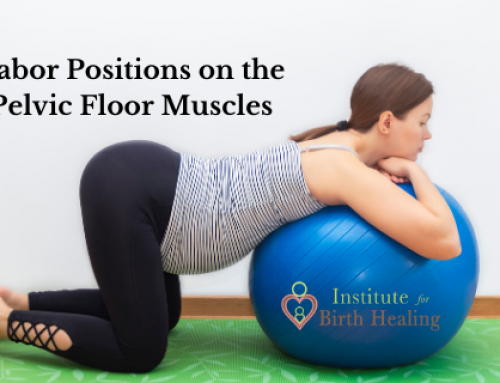Labor Positions Effects of Pelvic Floor Muscles